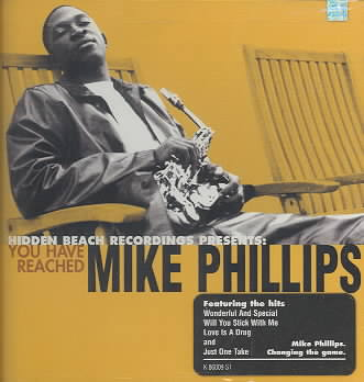 YOU HAVE REACHED MIKE PHILLIPS BY PHILLIPS,MIKE (CD)