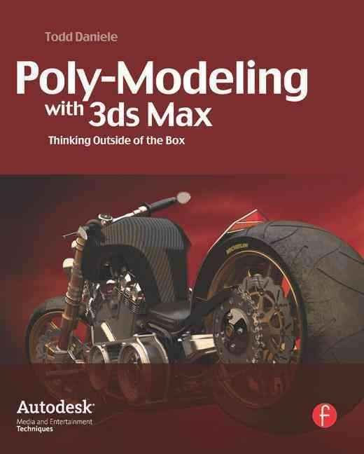 Poly-Modeling with 3ds Max By Daniele, Todd