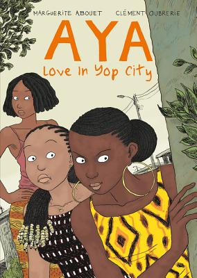 Aya By Abouet, Marguerite/ Oubrerie, Clement